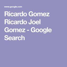 Ricardo Joel Gomez